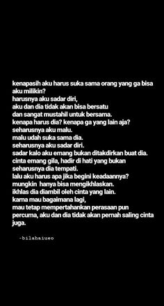 Tumblr Quotes, All Quotes, Heart Quotes, Song Quotes, Motivational Quotes, Life Quotes, Quotes Lucu, Quotes Galau, Jodoh Quotes