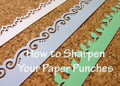 How to Sharpen Scrapbook Punches