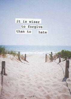 Quote with picture about It's wiser to forgive than to hate