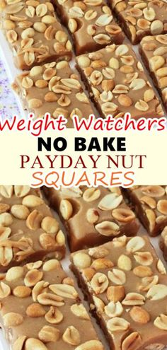 NO BAKE PAYDAY NUT SQUARES Five ingredients are all you need to make these Salted Nut Squares. A great no-bake sweet and salty treat! makes 30 bars Ingredients: 3 cups salted peanuts (no skins), divided 2 & tablespoons butter 2 Ww Desserts, Weight Watchers Desserts, Healthy Desserts, Delicious Desserts, Dessert Recipes, Weight Watcher Cookies, Desserts Caramel, Recipes Dinner, Healthy Food