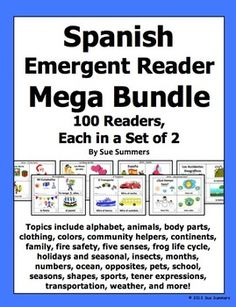 Spanish Emergent Reader Mega Bundle - 100 Sets of 2 Booklets by Sue Summers - Save 75% with this bundle! Each set contains 1 booklet with text and images, and another with text only so students can sketch and create their own versions of the booklets. Topics include family, weather, alphabet, numbers, insects, 5 senses, holidays, pets, school, seasons, months, body, birthday, feelings, house, opposites, food, sports, seasons, animals, and more! Great addition to your interactive notebooks!