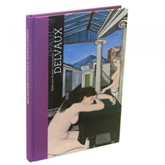 Catálogo de la exposición Paul Delvaux - 28,50€ Paul Delvaux, Museum Shop, Bookends, Home Decor, Exhibitions, Museums, Paintings, Artists, Interior Design