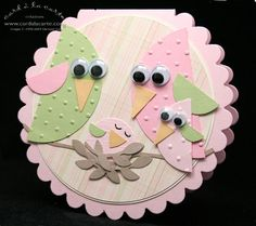 Ideas for birth.  Cute idea to use circles cut in half for the birds & branch from bird punch for nest.