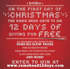 Rams Head 12 days of Christmas contest, join to potentially win many awesome prizes! Courtesy of Chesapeake Family. Annapolis, MD.