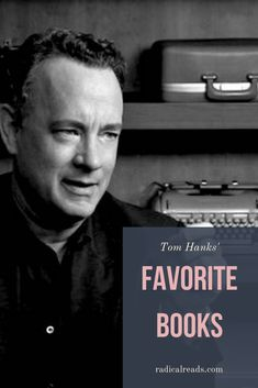 A list of books recommended by iconic American actor and filmmaker Tom Hanks, including work on war, politics, history, and espionage. Book Club Books, Book Nerd, Good Books, Books To Read, My Books, Teen Books, Happy Reading, Reading Lists, Book Lists
