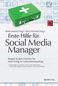 """Hilfen und Rezepte für Social Media Manager im Berufsalltag verspricht das Buch """"Erste Hilfe für Social Media Manager"""". #gelesen - #Weiterbildung"""
