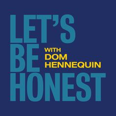 LISTEN: https://soundcloud.com/domhennequin-1/lets-be-honest-s01e04-the    This episode Mark Kearney takes a jab at Tony Abbott, standing up for Julia Gillard, the failed media reform legislation and compulsory voting in Australia.