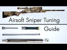 How to Upgrade an Airsoft Sniper - Tuning Guide - YouTube