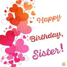 Sisters Are Forever | Birthday Wishes for your Sister