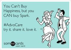 You Can't Buy Happiness, but you CAN buy Spark. #AdvoCare try it. share it. love it.