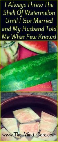 The multi health side of watermelon's shell kanyget +