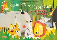 KrokoNil und ZebraFant Wer hat das wilde Tier erkannt?: Amazon.de: Anton Poitier, Sophia Touliatou, Lucia Fischer: Bücher