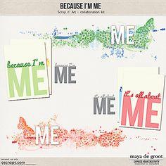 Because I'm Me