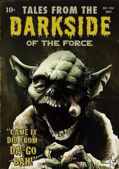 """Tales from the Darkside - """"It Came From Da-Go-BAH!"""" #starwars"""