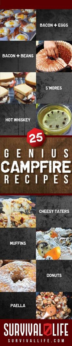 25 Genius Campfire Recipes | Survival Life | Preppers | Survival Gear and Emergency Preparedness