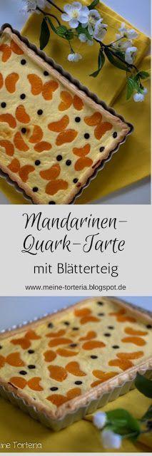 Ruckzuck Mandarinen-Quark-Tarte mit Blätterteig ~ Meine Torteria