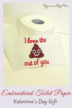 Funny Valentines Gift   Funny Gift for Him   Funny Gift for Her   Birthday Gift   Embroidered Toilet Paper   Gag Gift    For the special someone in your life that you just love the sh*t out of. This gift is a funny way to let them know. Perfect for your husband, wife, boyfriend, girlfriend, or partner to let them know how much you care.   #ad #funny #toilet #embroidery