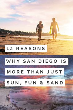 12 Reasons to Visit San Diego
