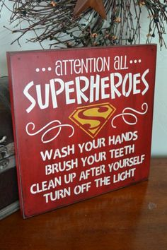 Attention All Superheroes, Bathroom Sign12x12 Primitive Wood Sign, CUSTOM COLORS