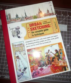 urban sketching: complete guide to techniques