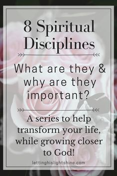 Spiritual Disciplines: What Are They & Why Are They Important?? Spiritual disciplines help enrich our lives and in turn help us enrich the lives of others around us. We become light within the darkness. Check out this post! Start transforming your life and growing closer to God! #faith #Jesus #God #inspiration #encourage #spiritualdisciplines #spiritualgrowth #godfirst #christianliving