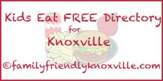 Where Do Kids Eat Free in Knoxville?