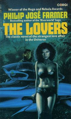 Jim Burns, The Lovers by Philip Jose Farmer, the expansion of a story that was shocking when it was published in the but that people in our more tolerant times would not bat an eye over. Pulp Fiction Book, Science Fiction Books, Pulp Novel, Ace Books, Sci Fi Books, Fantasy Book Covers, Fantasy Books, Fantasy Art, Philip Jose Farmer