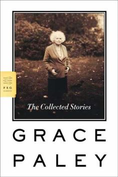grace paley, the collected stories