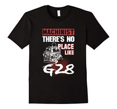 Men's Machinist, No Place Like G28 - Funny Machinist Shir... https://smile.amazon.com/dp/B01HCQVSJQ/ref=cm_sw_r_pi_dp_x_oOn-xb2R7EVCM