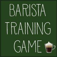 Barista Training Game   NOt Quite CDS Standard Vut Still A Lot Of Fun :)
