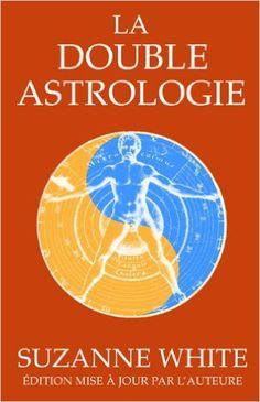 La double astrologie: Amazon.com: Suzanna White: Books