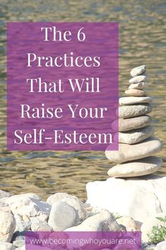 Want to raise your self-esteem? Find out more about the 6 practices from Nathaniel Branden that will help you do just that. Click through to keep reading >>> | www.becomingwhoyouare.net