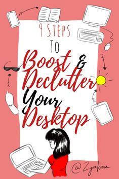 9 STEPS To BOOST & DECLUTTER Your Desktop  #declutter #desktop #technology #boost