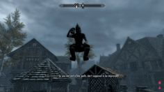 Oh hey up there. #skyrim fun