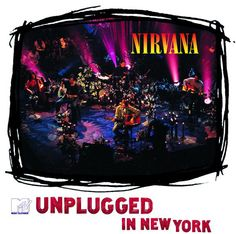 "Nirvana"" MTV Unplugged in New York"""