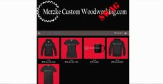 Get all your Merzke Custom Woodworking Swag here!!!