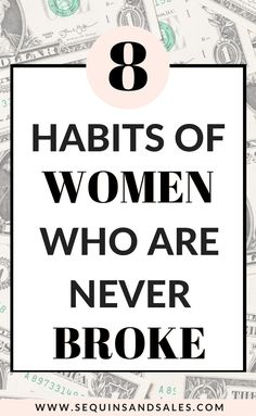 8 Habits of Financially Smart Women - Sequins and Sales Ways To Save Money, Money Tips, Money Saving Tips, Saving Ideas, Credit Card Hacks, Credit Cards, Extra Money, Extra Cash, Savings Planner