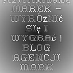Pozycjonowanie marek – wyróżnić się i wygrać | Blog agencji marketingu interaktywnego GoldenSubmarine