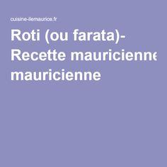 Mauritian Food, Maurice, Roti Recipe