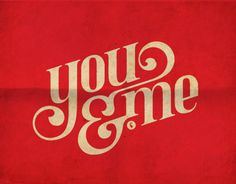 you & me - I like the confidence of the logo and the depth of the red