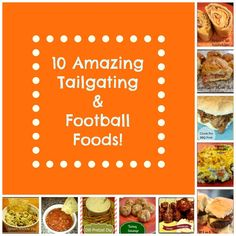 10 Amazing Tailgating and Football Foods - Detours in Life. All are super easy recipes and will make your party the best!