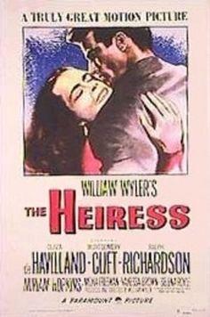 "2/24/14 11:19p  Paramount  ""The Heiress""  Olivia de Havilland,   Montgomery Clift,  Ralph Richardson, Miriam Hopkins 1949"