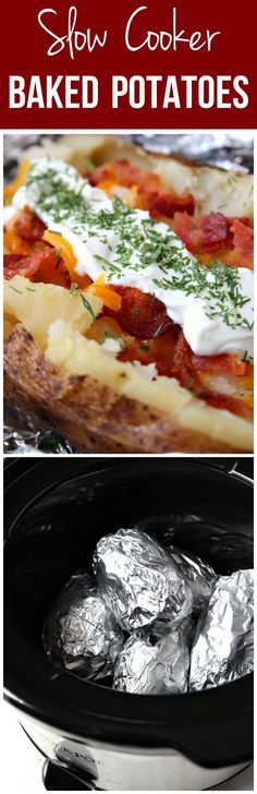 Slow Cooker Baked Potatoes Recipe - perfectly soft and fluffy potatoes baked in a crock pot. So easy and perfect topped with cheese, bacon and sour cream.