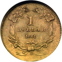 GOLD DOLLARS ~ were minted during the American Civil War when Confederate troops were ordered to take over the Dahlonega Mint. Gold Dollar Coin- However, the mint would not generate enough income to continually support the mint operations. Rare Gold Coins, Gold And Silver Coins, American Coins, American History, Confederate States Of America, Antique Coins, Civil War Photos, World Coins, American Civil War