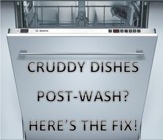 Getting Stuck-On Food on Clean Dishes? Maybe you Need to Clean Your Dishwasher Filter.