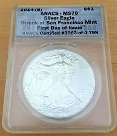 2014-(S) $1 Silver Eagle Anacs MS 70-First Day of Issue Struck at San Francisco