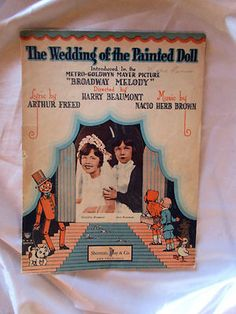 Broadway Melody 1929 WEDDING OF THE PAINTED DOLL Antique Sheet Music