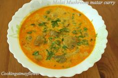 Cooking at Mayflower: Malai mushroom matar curry