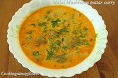 Cooking at Mayflower: Malai mushroom matar curry