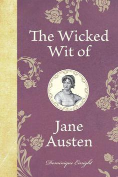 The Wicked Wit of Jane Austen #janeausten #marsandelly